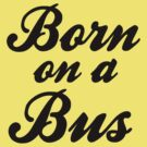 Born on a Bus by Carrie Potter
