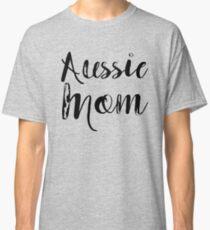 Aussie Mom Classic T-Shirt