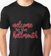 Buffy - Welcome to the hellmouth T-Shirt