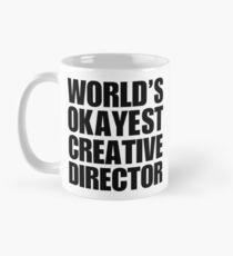 Funny World's Okayest Creative Director Coffee Mug Mug
