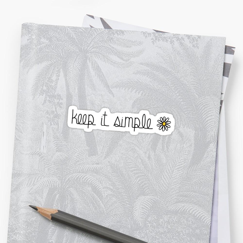 Keep It Simple Sunflower Quote by aterkaderk