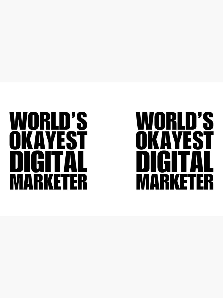 Funny World's Okayest Digital Marketer Coffee Mug by christianadams