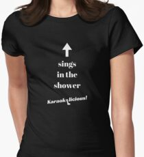 Sings in the shower Women's Fitted T-Shirt