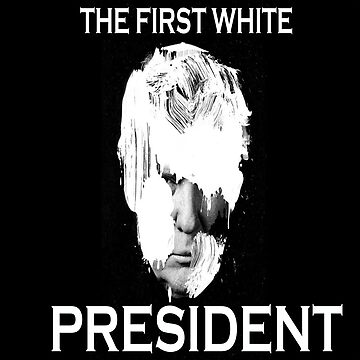 Donald Trump - The First White President by ramciv14