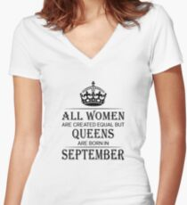 All women are created equal but queens are born in September Women's Fitted V-Neck T-Shirt