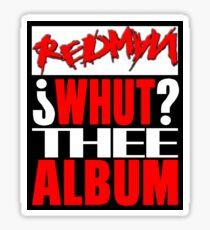 REDMAN - WHUT? THEE ALBUM 2 Sticker