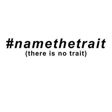 Name The Trait by musicdjc
