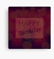 Happy Birthday Text on Red Blurred Background Canvas Print