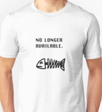 No  Longer Available T-Shirt