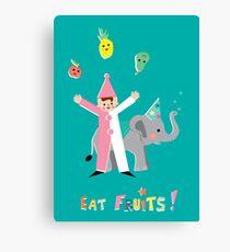 Eat Fruits! Mange des fruits! Impression sur toile