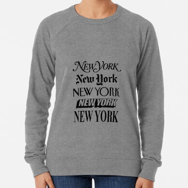 New York New York Lightweight Sweatshirt