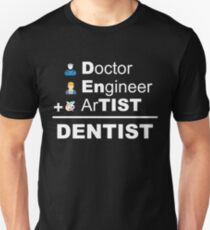 DENTIST Unisex T-Shirt