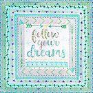 Follow Your Dreams-aqua by Katie Kinnear