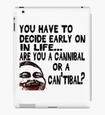 Are You a Cannibal - humor iPad Case/Skin