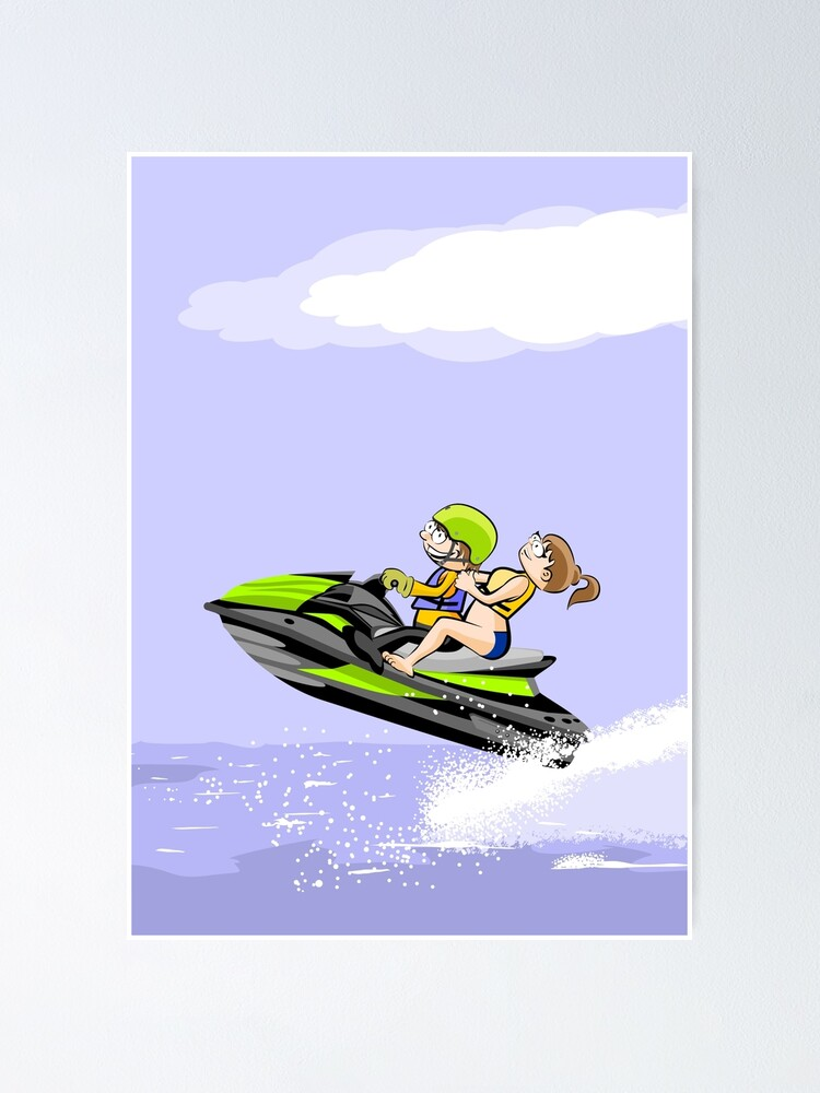 Boy Carrying Escort To His Girlfriend On His Jet Ski Poster By Megasitiodesign Redbubble