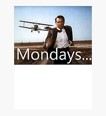 North By Northwest -Mondays Photographic Print