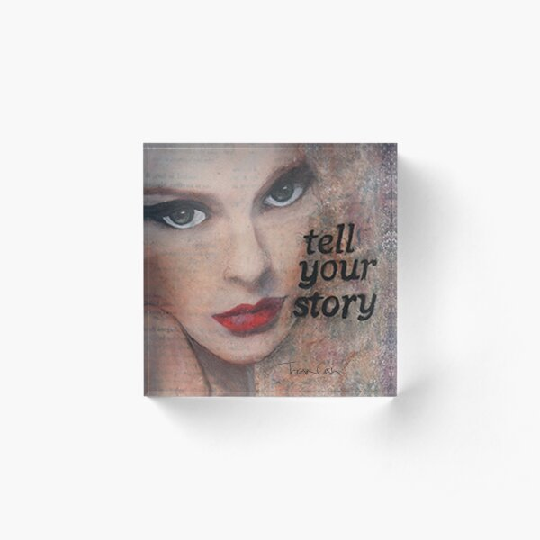 Tell Your Story Acrylic Block