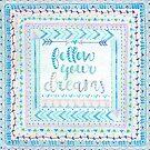 Follow Your Dreams-blue by Katie Kinnear
