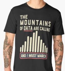 The Mountains of Data are Calling Men's Premium T-Shirt
