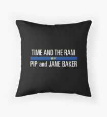 Time and the Rani by Pip and Jane Baker Throw Pillow