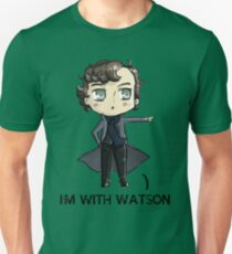 """I'm With Watson"" Unisex T-Shirt"