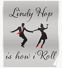 Funny Lindy Hop Swing Dance Design  Poster