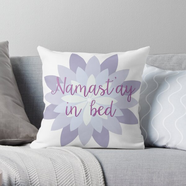 Namast'ay in bed - Purple Throw Pillow