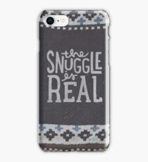 the SNUGGLE is REAL iPhone Case/Skin