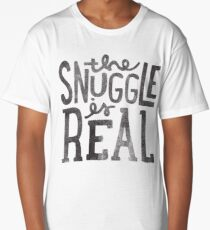 the SNUGGLE is REAL Long T-Shirt