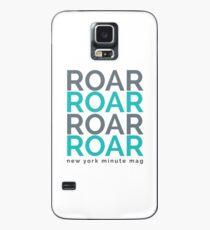 Roar Case/Skin for Samsung Galaxy