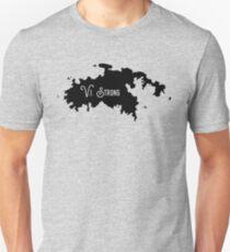 V.I. Strong Unisex T-Shirt