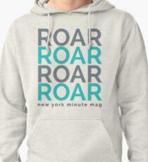 Roar Pullover Hoodie