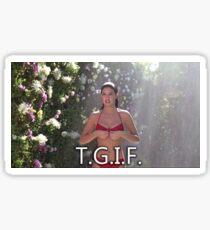 T.G.I.F. Fast Times At Ridgemont High Sticker