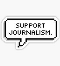 Support Journalism. Sticker