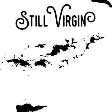 Still Virgin by silverbed722