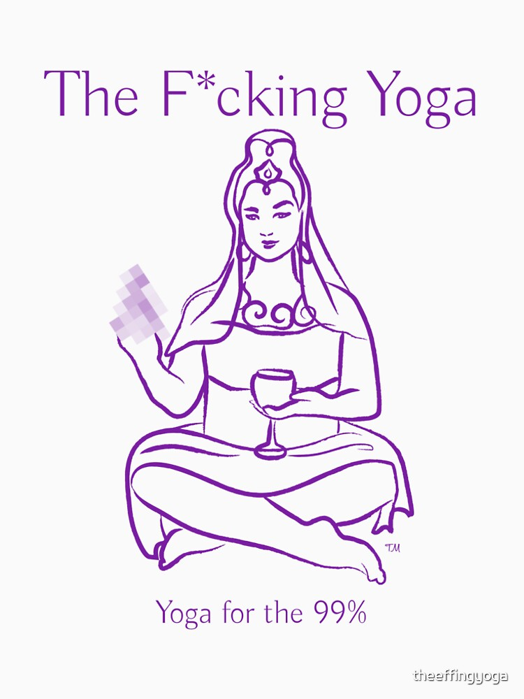 The F*cking Yoga Goddess Pixelated by theeffingyoga