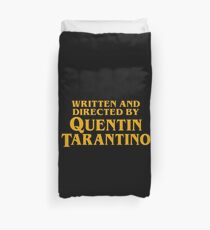 Written and Directed by Quentin Tarantino Duvet Cover