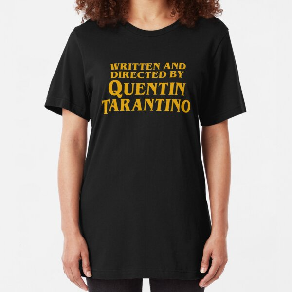 Written and Directed by Quentin Tarantino Slim Fit T-Shirt