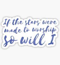 So Will I Sticker