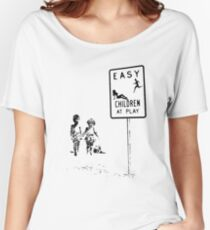 Easy...Children at play... Women's Relaxed Fit T-Shirt