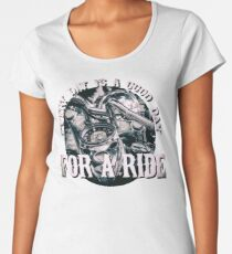 Every Day Is A Good Day For A Ride - Vintage Motorcycle Biker Design Women's Premium T-Shirt