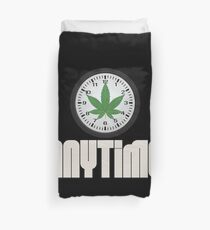 Cool And Funny Weed Time Stoner Clothing Design Duvet Cover