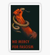 Keine Gnade für den Faschismus - antifaschistische Kunst Sticker