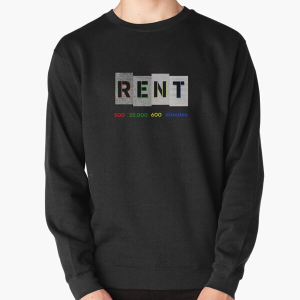 Rent Lyrics Pullover Sweatshirt