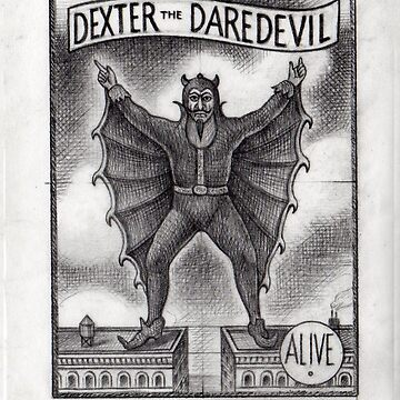 Dexter the Daredevil by ThomasSciacca