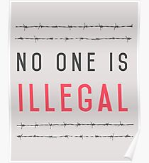No one is illegal Poster