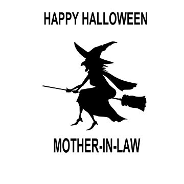 Happy Halloween Mother-in-law T-shirt by GregBraga