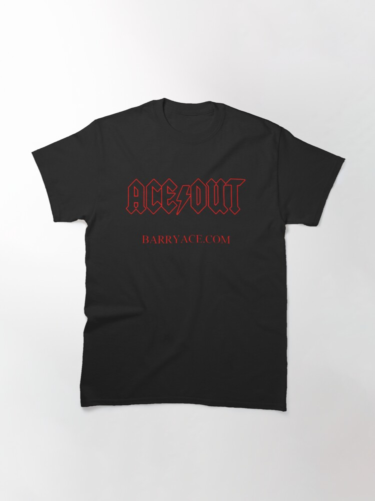 Alternate view of ACE OUT Classic T-Shirt
