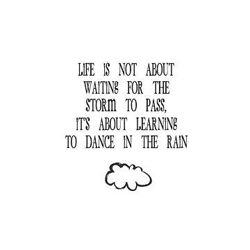 """Learning to dance in the rain"" by NixieNoo"
