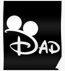 DAD mickey Poster